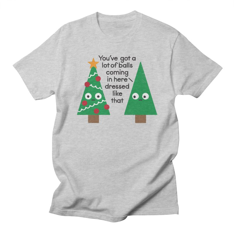 Spruced Up Women's Unisex T-Shirt by David Olenick
