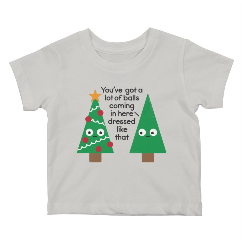Spruced Up Kids Baby T-Shirt by David Olenick