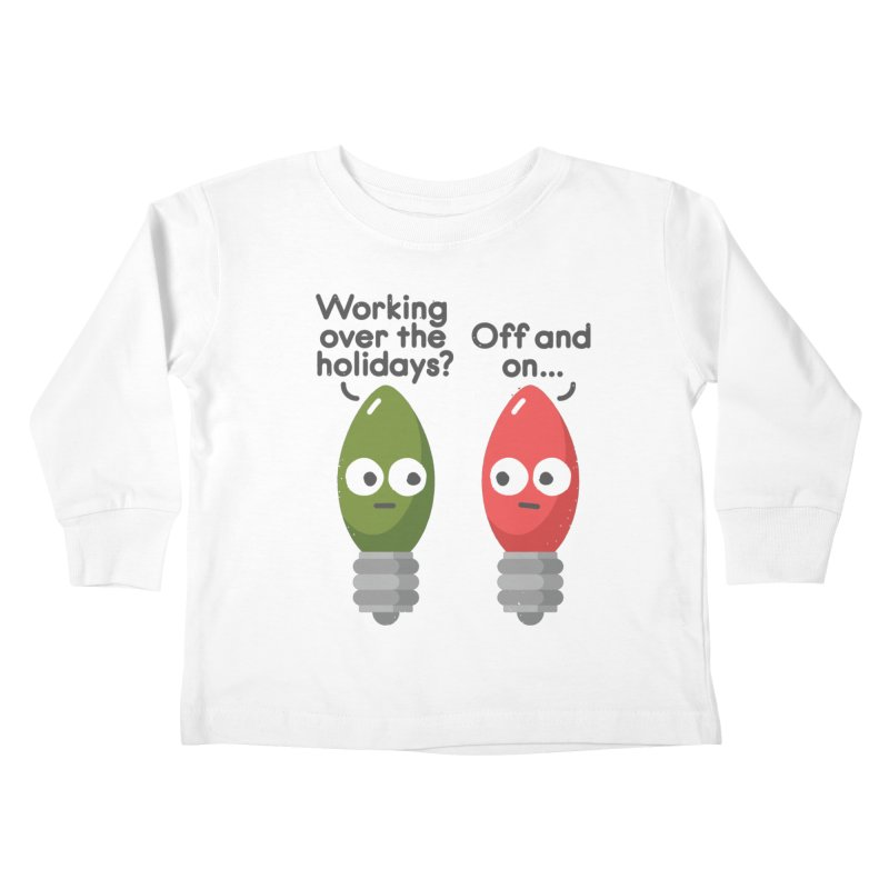 Seasonal Employment Kids Toddler Longsleeve T-Shirt by David Olenick