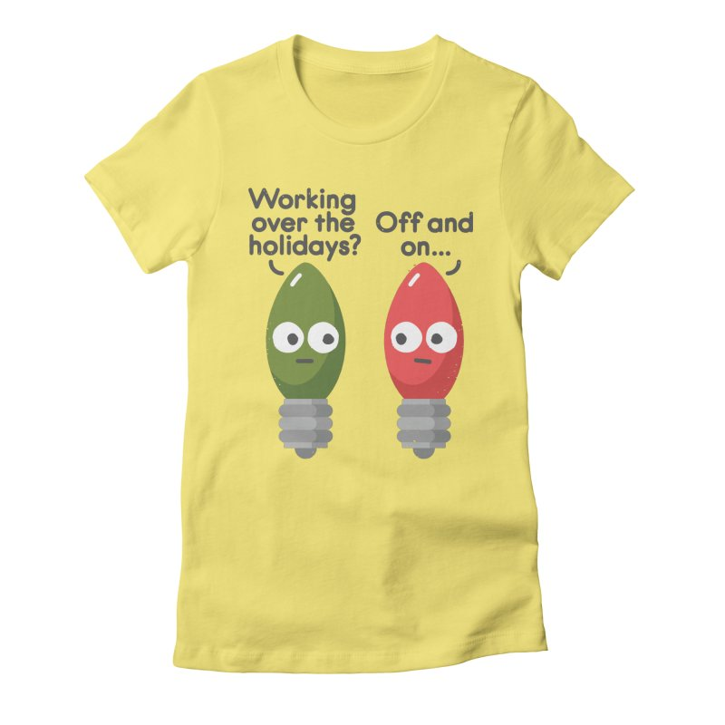 Seasonal Employment Women's Fitted T-Shirt by David Olenick