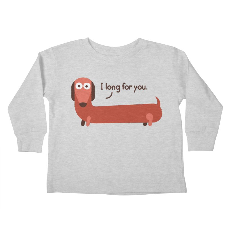 In the Wurst Way Kids Toddler Longsleeve T-Shirt by David Olenick