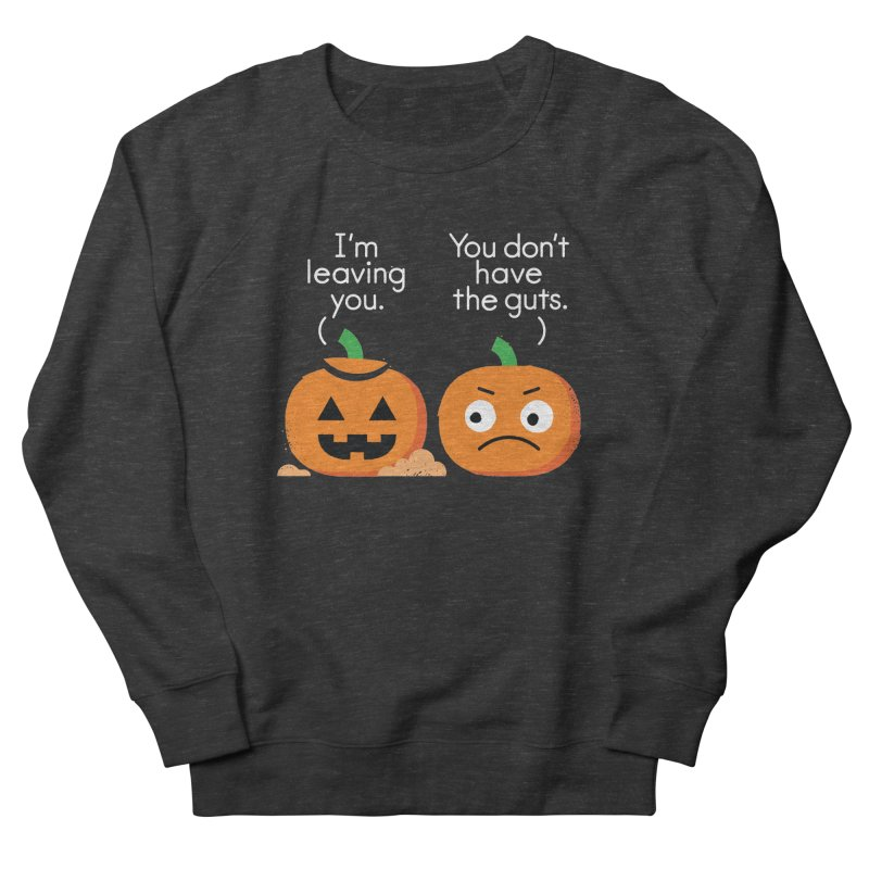 Gourd Riddance Women's French Terry Sweatshirt by David Olenick