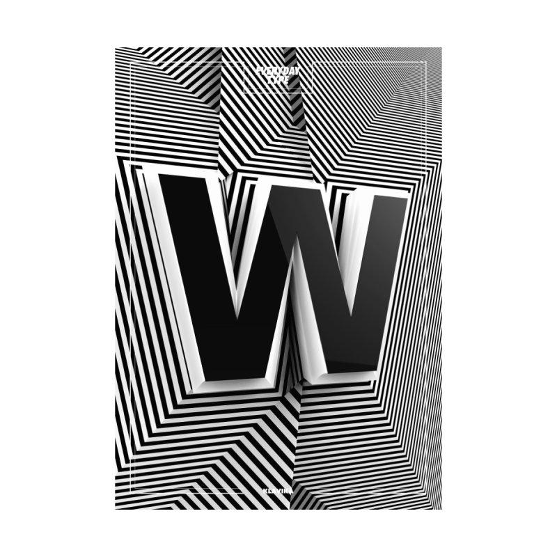 Everyday Type - W  by davidsumdesign's Artist Shop