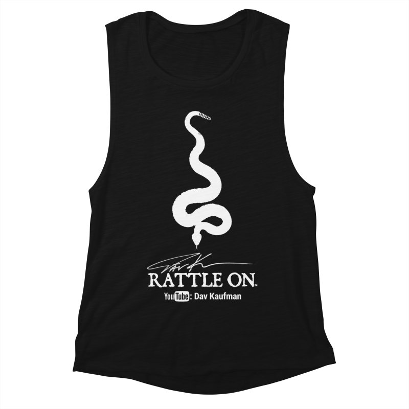 White Rattle On Logo Women's Muscle Tank by Dav Kaufman's Swag Shop!