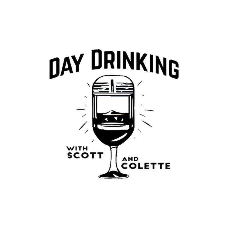 Day Drinking With Scott and Colette Merch! None  by The Official Store of the Big Brother Gossip Show