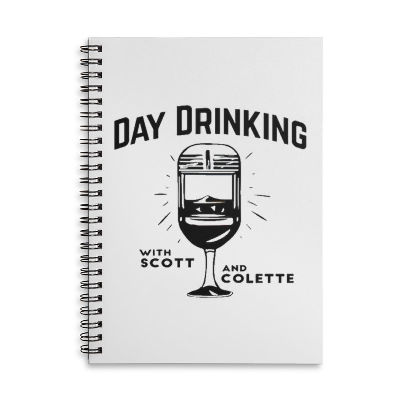 Day Drinking With Scott and Colette Merch! Accessories Lined Spiral Notebook by The Official Store of the Big Brother Gossip Show
