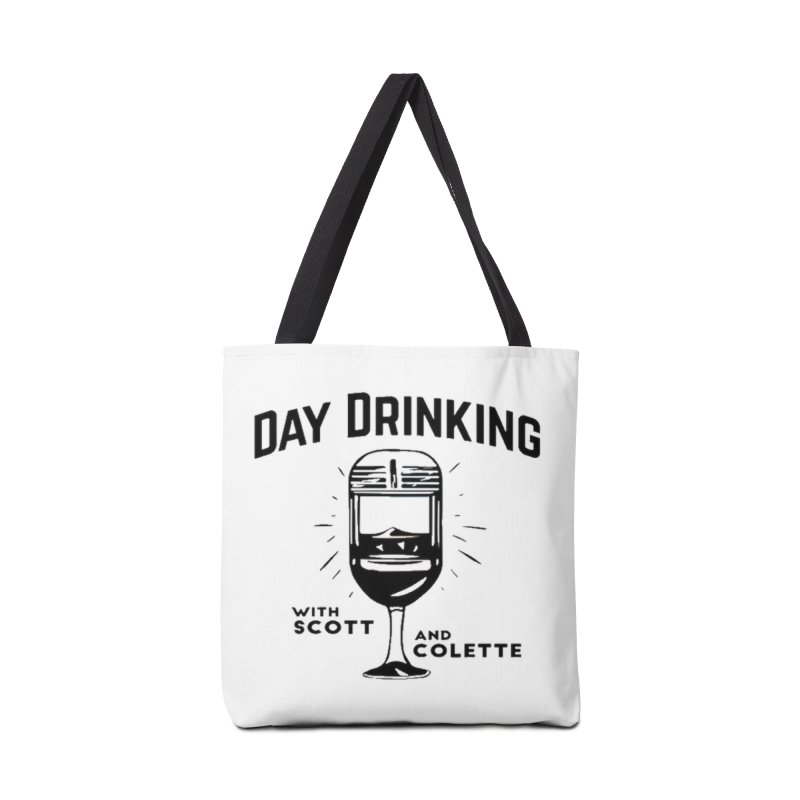 Day Drinking With Scott and Colette Merch! Accessories Tote Bag Bag by The Official Store of the Big Brother Gossip Show