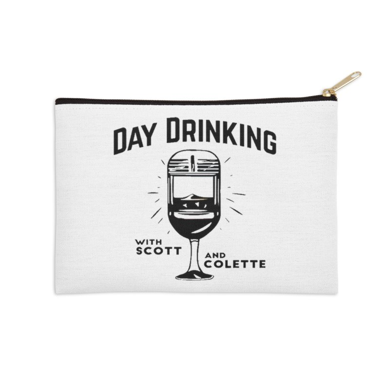 Day Drinking With Scott and Colette Merch! Accessories Zip Pouch by The Official Store of the Big Brother Gossip Show