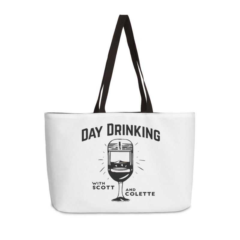 Day Drinking With Scott and Colette Merch! Accessories Weekender Bag Bag by The Official Store of the Big Brother Gossip Show
