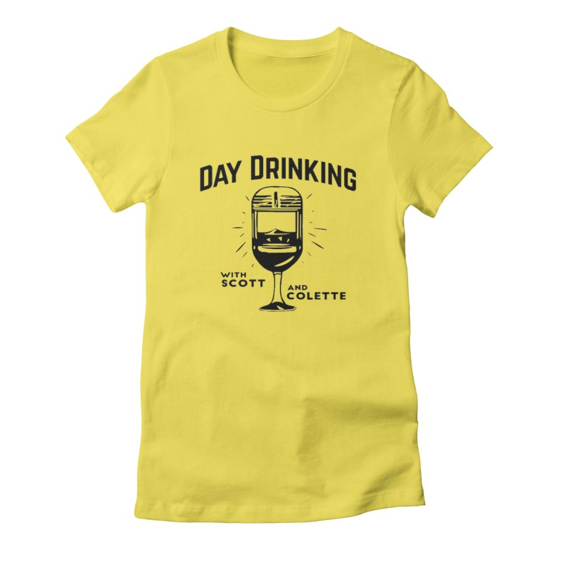 Day Drinking With Scott and Colette Merch! Women's T-Shirt by The Official Store of the Big Brother Gossip Show