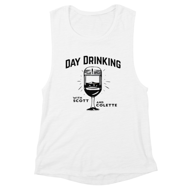 Day Drinking With Scott and Colette Merch! Women's Tank by The Official Store of the Big Brother Gossip Show