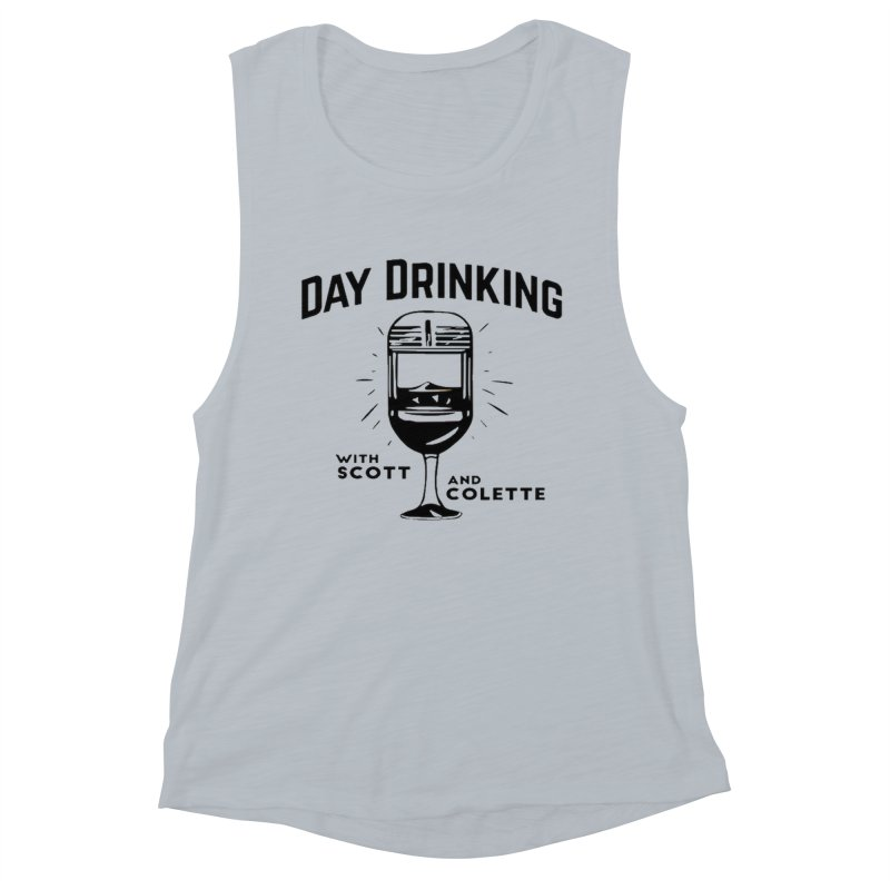 Day Drinking With Scott and Colette Merch! Women's Muscle Tank by The Official Store of the Big Brother Gossip Show