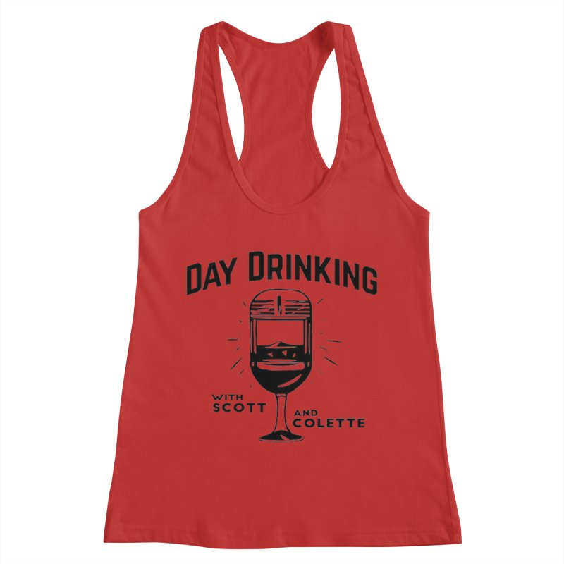 Day Drinking With Scott and Colette Merch! Women's Racerback Tank by The Official Store of the Big Brother Gossip Show