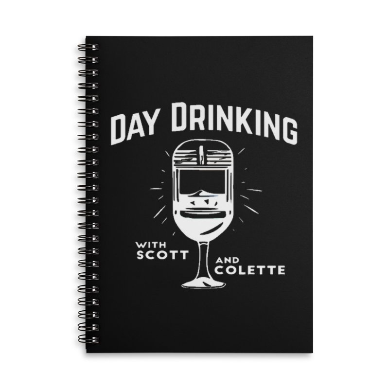 Day Drinking Dark Accessories Lined Spiral Notebook by The Official Store of the Big Brother Gossip Show