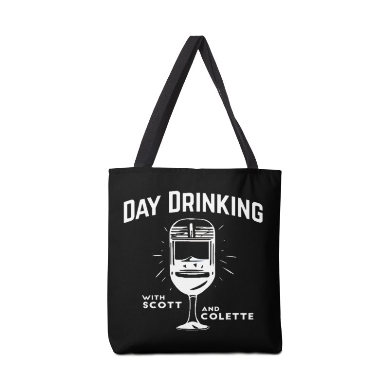 Day Drinking Dark Accessories Tote Bag Bag by The Official Store of the Big Brother Gossip Show