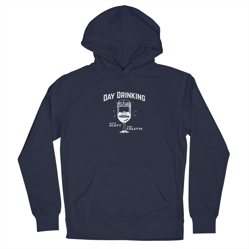 Day Drinking Dark Men's Pullover Hoody by The Official Store of the Big Brother Gossip Show