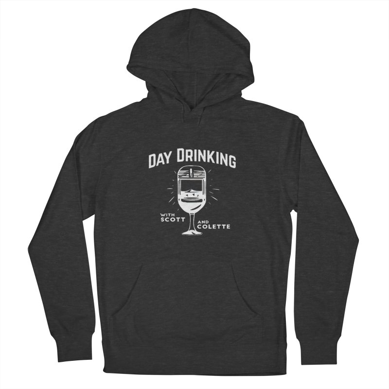 Day Drinking Dark Men's French Terry Pullover Hoody by The Official Store of the Big Brother Gossip Show