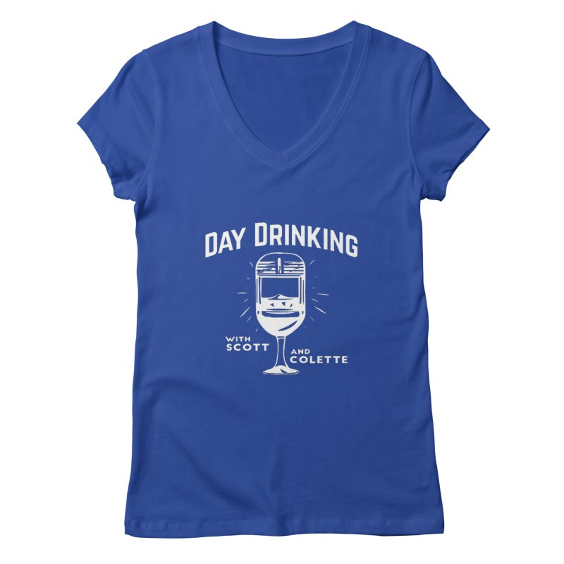Day Drinking Dark Women's Regular V-Neck by The Official Store of the Big Brother Gossip Show