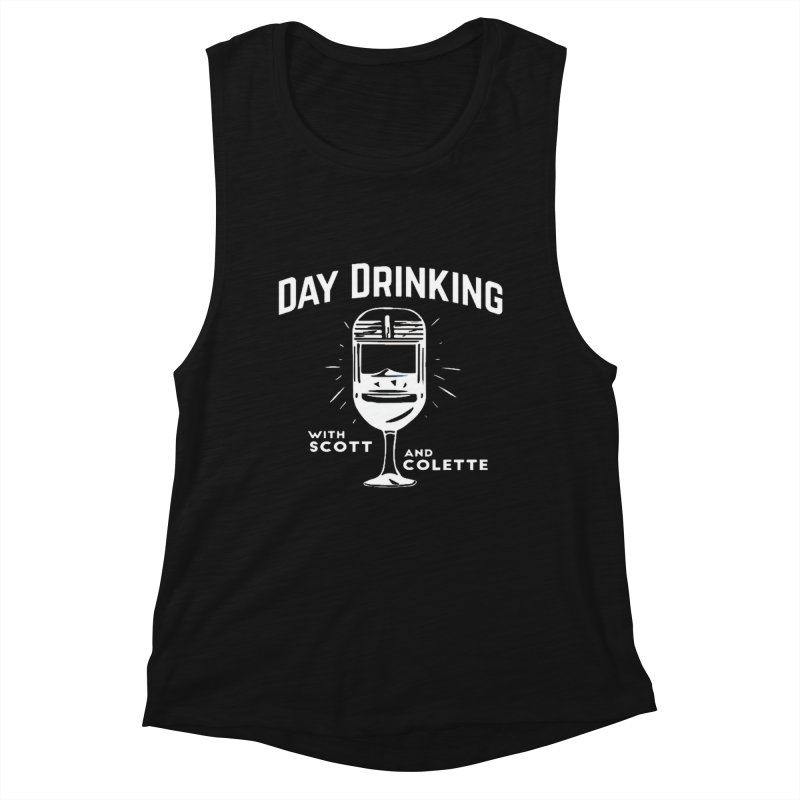 Day Drinking Dark Women's Muscle Tank by The Official Store of the Big Brother Gossip Show