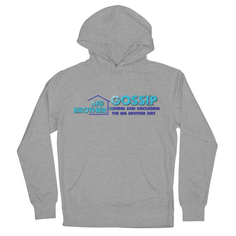 Big Brother Gossip Horizontal Men's French Terry Pullover Hoody by The Official Store of the Big Brother Gossip Show