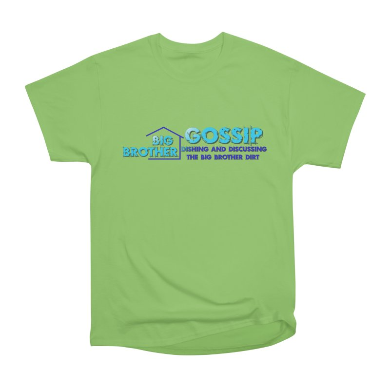 Big Brother Gossip Horizontal Women's  by The Official Store of the Big Brother Gossip Show