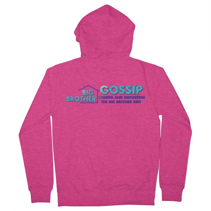 Big Brother Gossip Horizontal Women's French Terry Zip-Up Hoody by The Official Store of the Big Brother Gossip Show