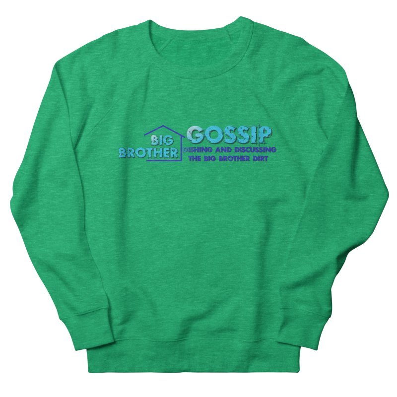 Big Brother Gossip Horizontal Men's French Terry Sweatshirt by The Official Store of the Big Brother Gossip Show
