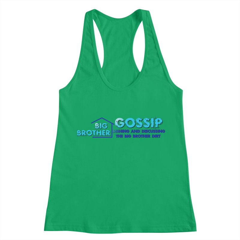 Big Brother Gossip Horizontal Women's Tank by The Official Store of the Big Brother Gossip Show