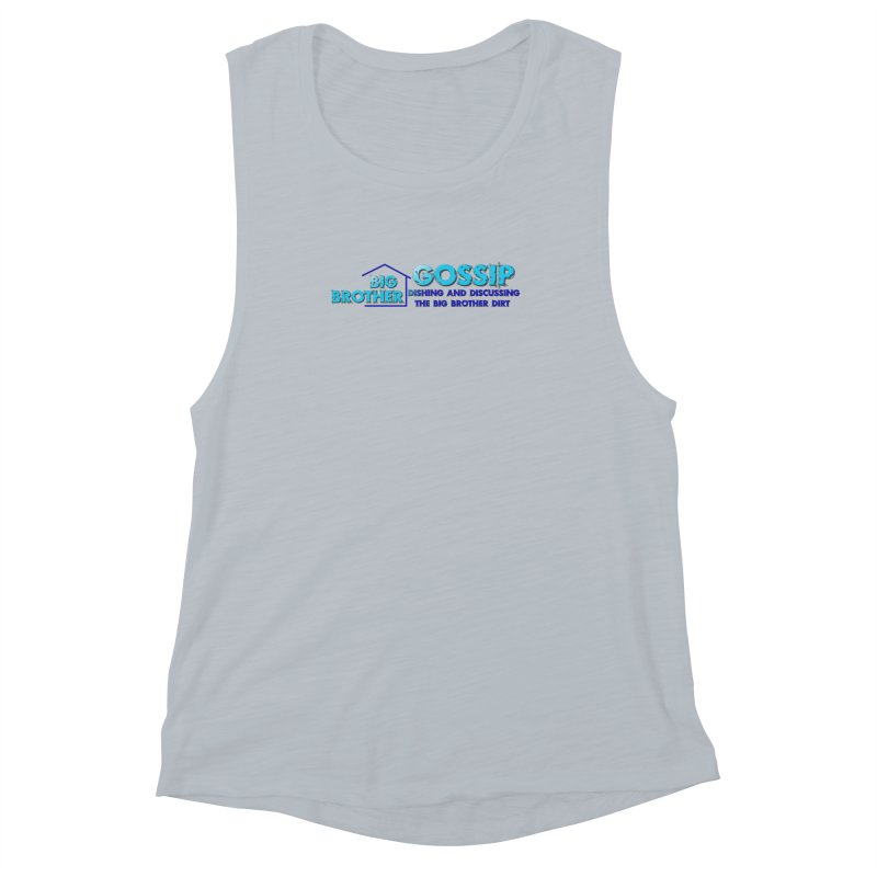 Big Brother Gossip Horizontal Women's Muscle Tank by The Official Store of the Big Brother Gossip Show