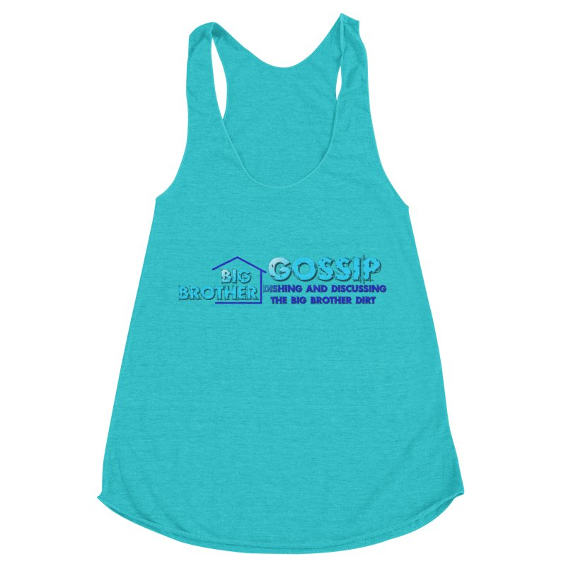 Big Brother Gossip Horizontal Women's Racerback Triblend Tank by The Official Store of the Big Brother Gossip Show