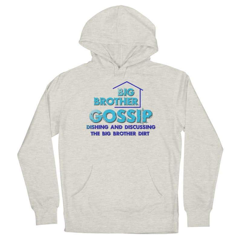 Big Brother Gossip Vertical Women's Pullover Hoody by The Official Store of the Big Brother Gossip Show