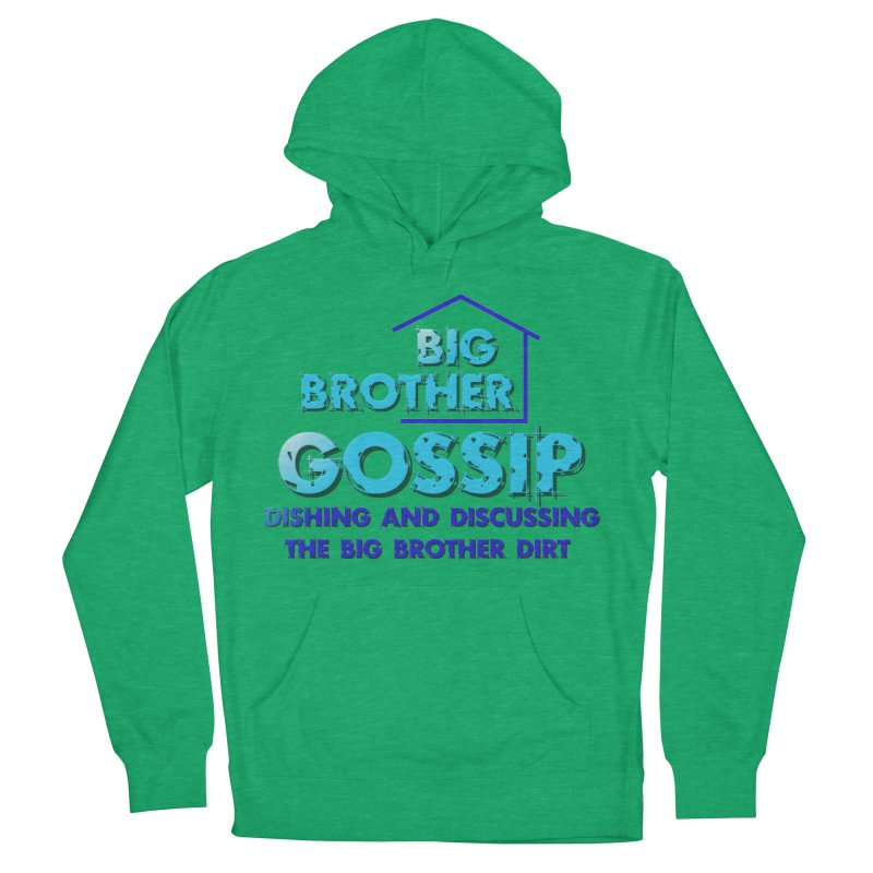 Big Brother Gossip Vertical Women's French Terry Pullover Hoody by The Official Store of the Big Brother Gossip Show