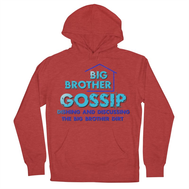 Big Brother Gossip Vertical Men's French Terry Pullover Hoody by The Official Store of the Big Brother Gossip Show