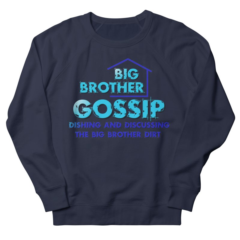 Big Brother Gossip Vertical Men's French Terry Sweatshirt by The Official Store of the Big Brother Gossip Show
