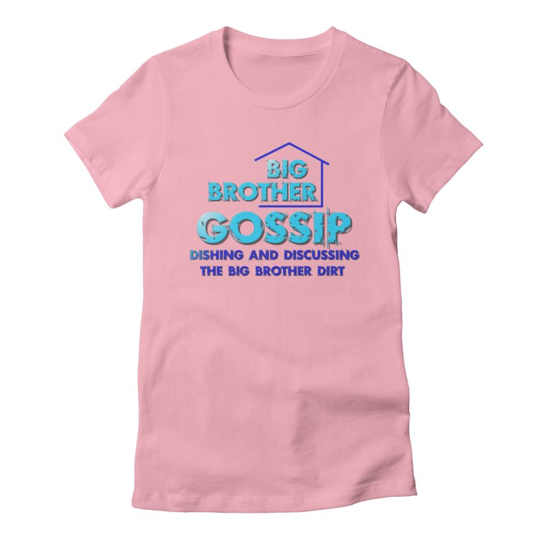 Big Brother Gossip Vertical Women's Fitted T-Shirt by The Official Store of the Big Brother Gossip Show