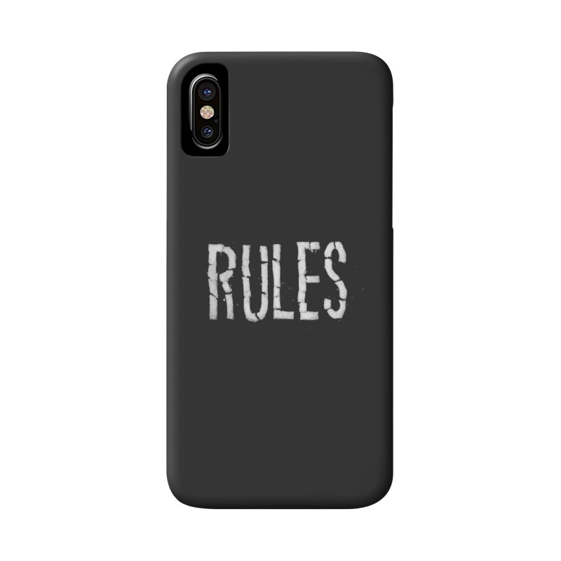 Broken Rules Accessories Phone Case by dayswideawake