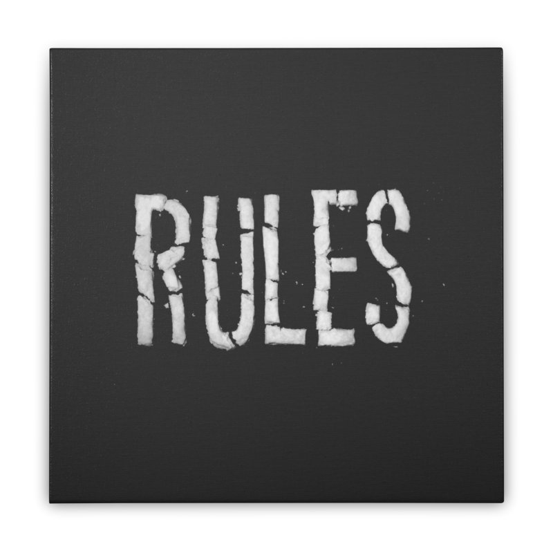 Broken Rules Home Stretched Canvas by dayswideawake