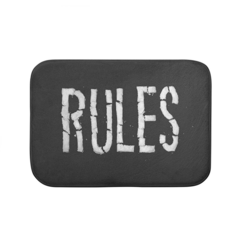 Broken Rules Home Bath Mat by dayswideawake