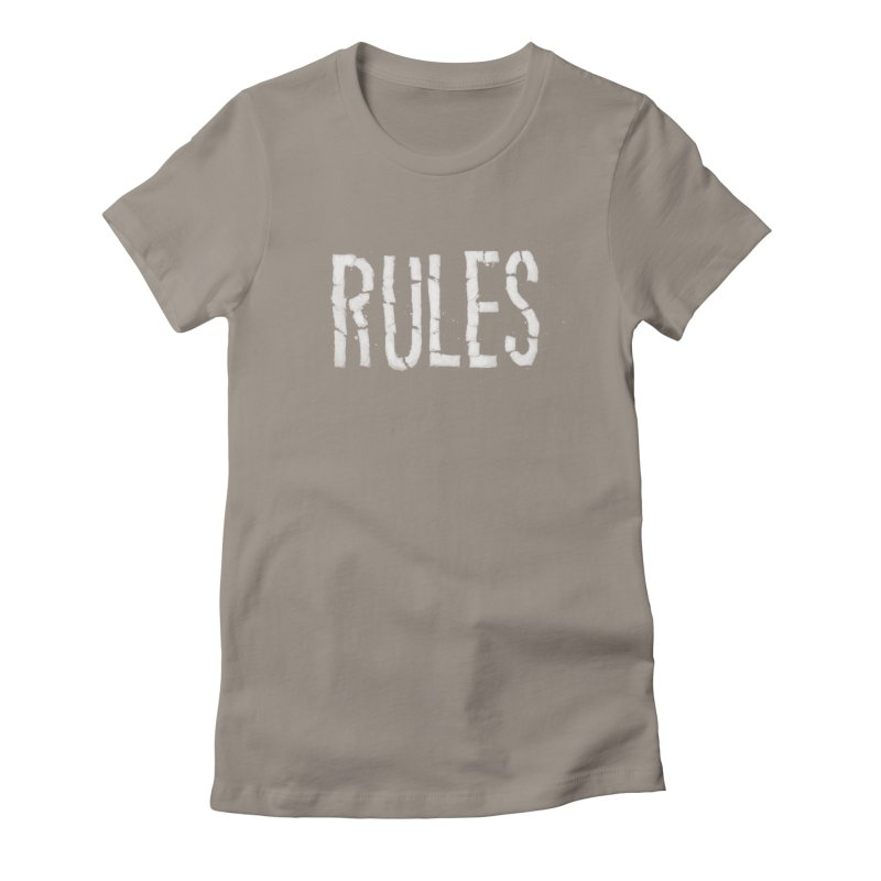 Broken Rules Women's Fitted T-Shirt by dayswideawake