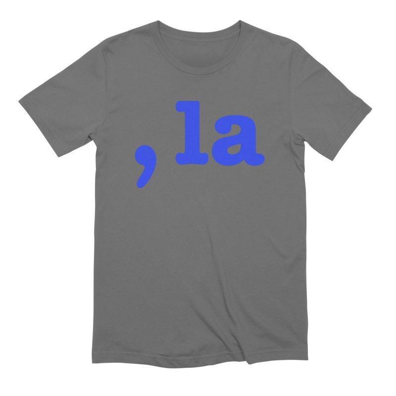 Comma la - Get it?  Visual Pun in blue Men's T-Shirt by DB Stevens' Shop
