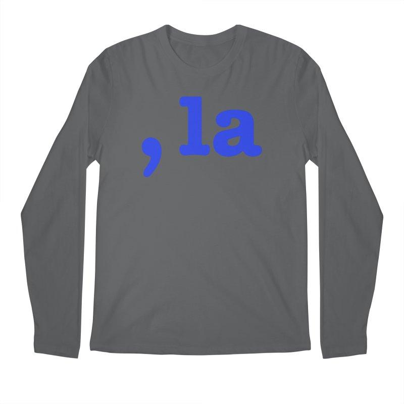 Comma la - Get it?  Visual Pun in blue Men's Longsleeve T-Shirt by DB Stevens' Shop