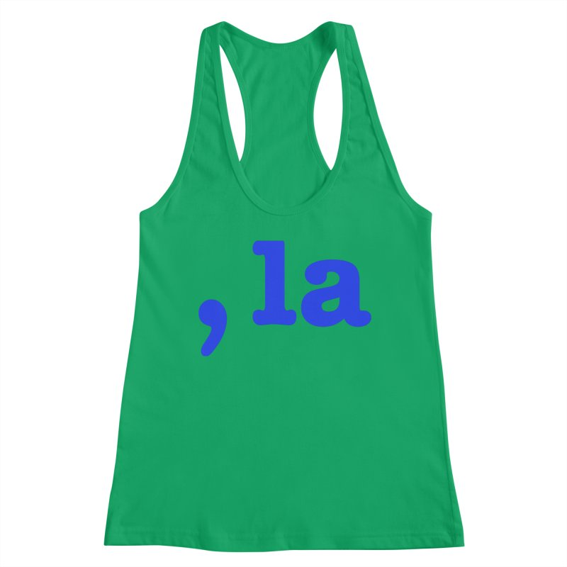 Comma la - Get it?  Visual Pun in blue Women's Tank by DB Stevens' Shop
