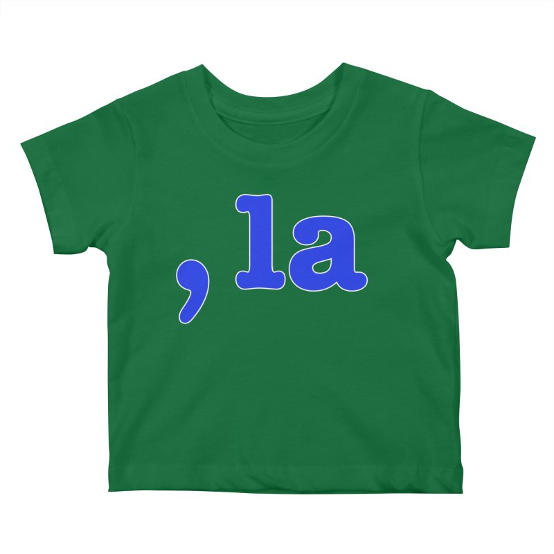 Comma la - Get it?  Visual Pun in blue with white outline Kids Baby T-Shirt by DB Stevens' Shop