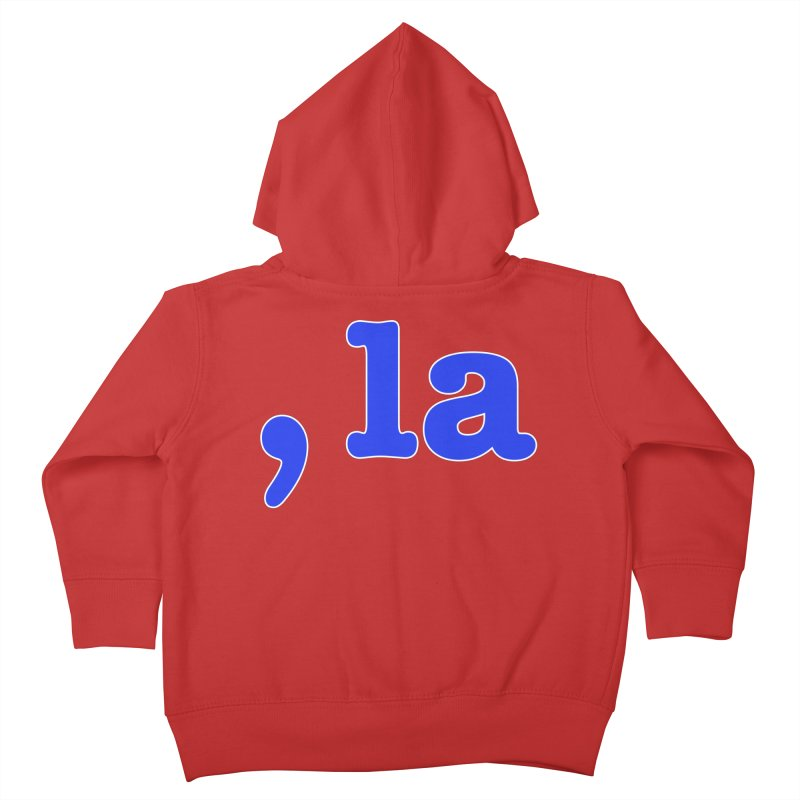 Comma la - Get it?  Visual Pun in blue with white outline Kids Toddler Zip-Up Hoody by DB Stevens' Shop