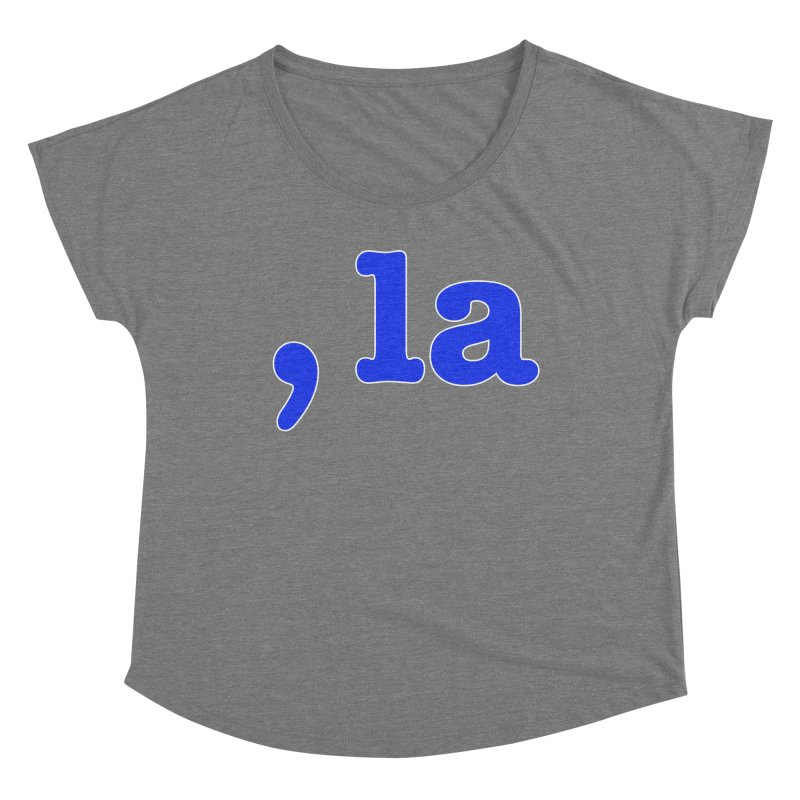 Comma la - Get it?  Visual Pun in blue with white outline Women's Scoop Neck by DB Stevens' Shop
