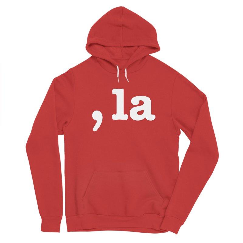Comma la - Get it?  Visual Pun in white Women's Pullover Hoody by DB Stevens' Shop