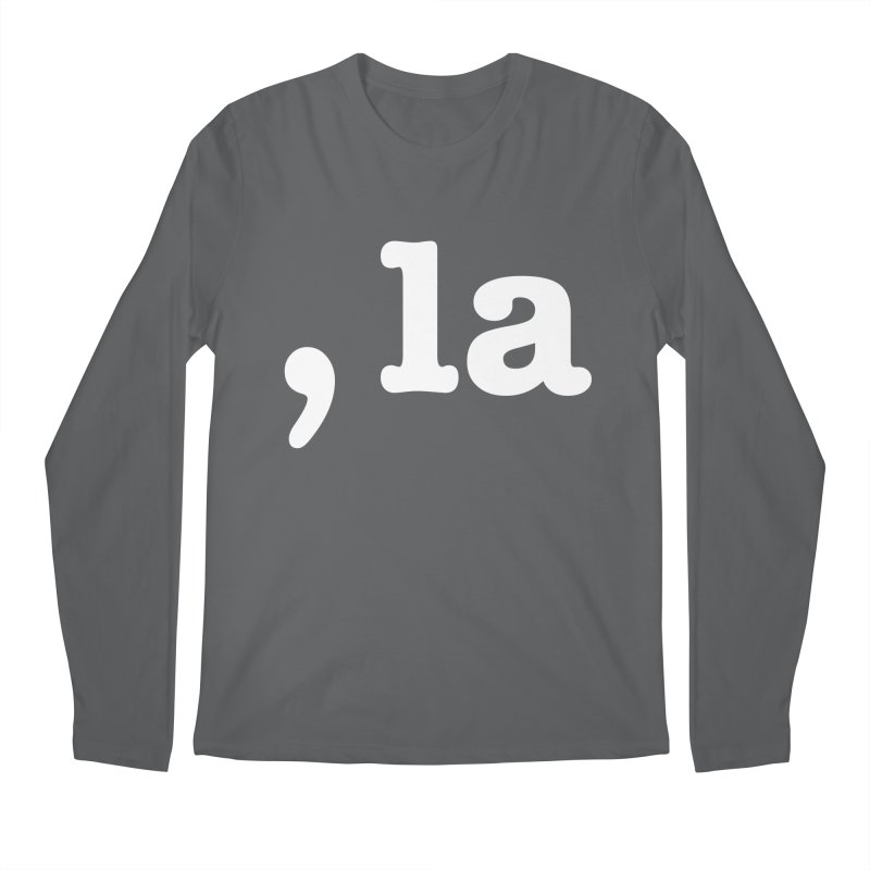 Comma la - Get it?  Visual Pun in white Men's Longsleeve T-Shirt by DB Stevens' Shop