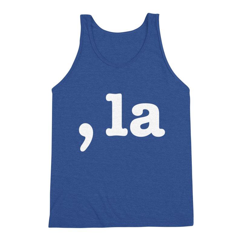 Comma la - Get it?  Visual Pun in white Men's Tank by DB Stevens' Shop