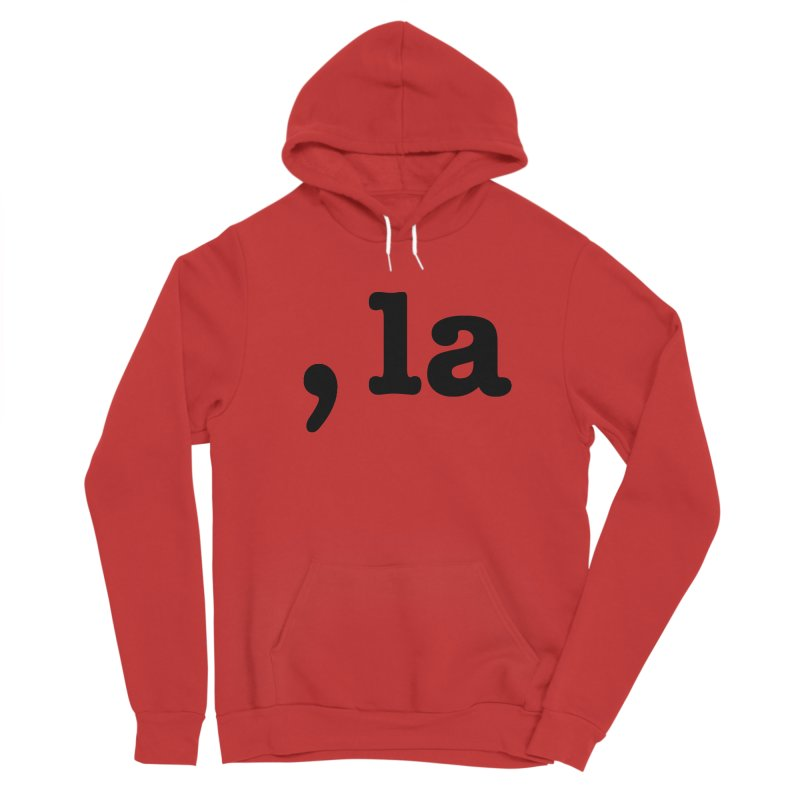 Comma la - Get it?  Visual Pun in black Women's Pullover Hoody by DB Stevens' Shop