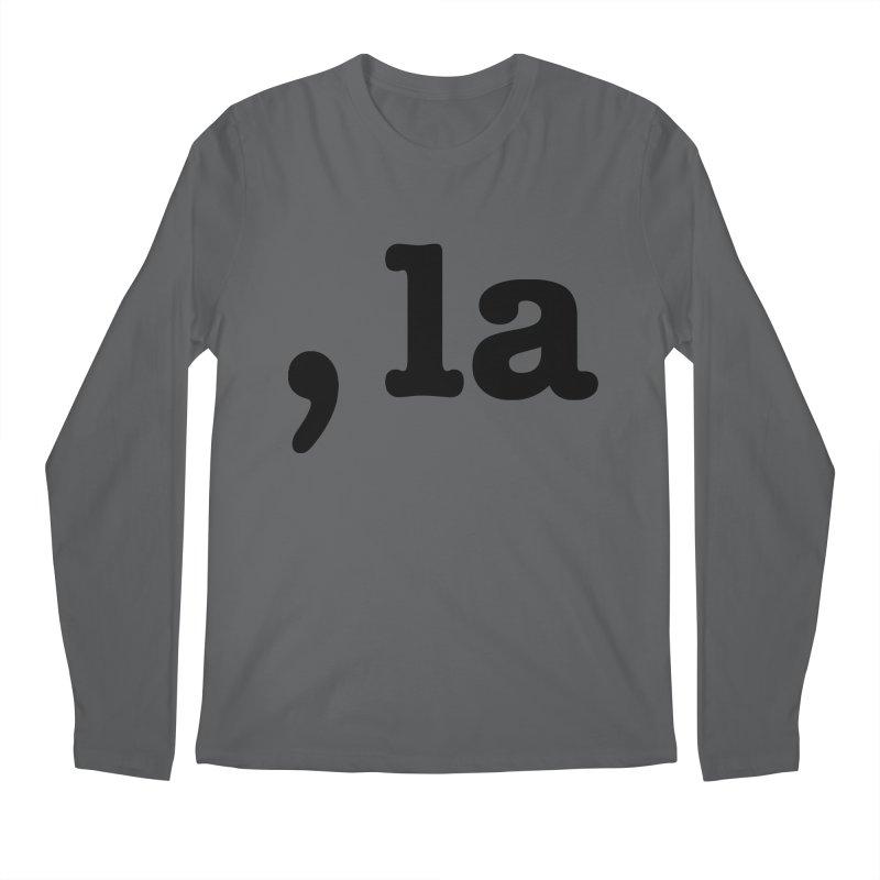 Comma la - Get it?  Visual Pun in black Men's Longsleeve T-Shirt by DB Stevens' Shop